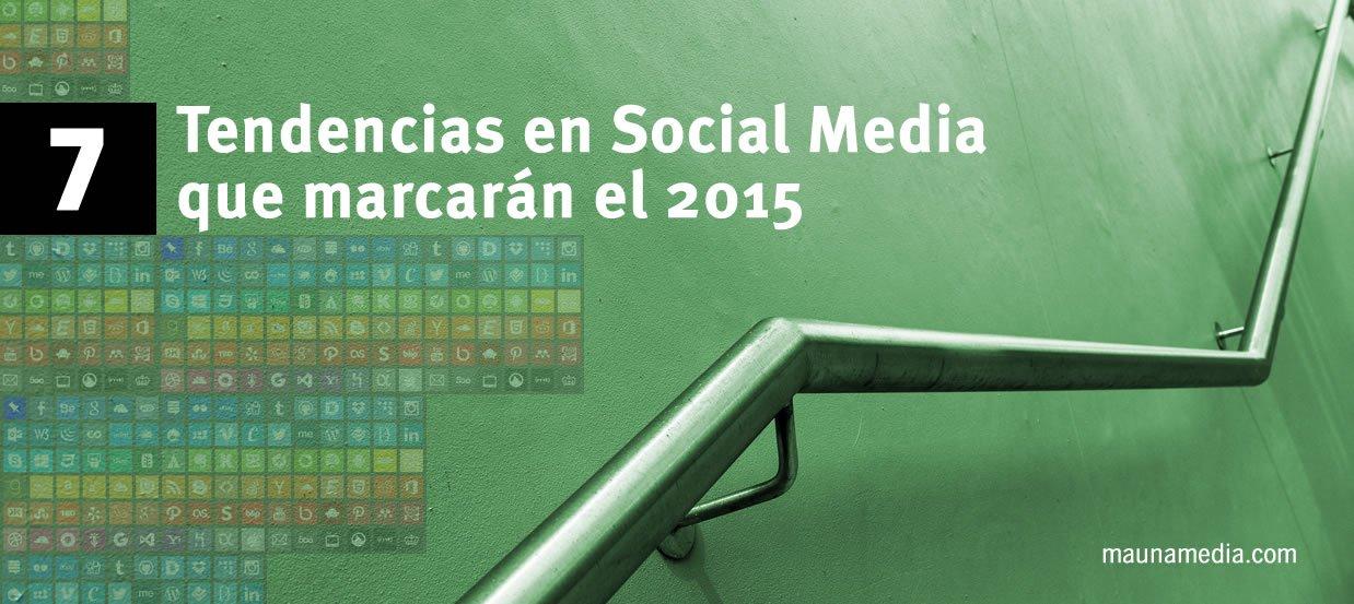 7 tendencias en social media para 2015