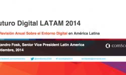 Futuro Digital LATAM 2014 ComScore
