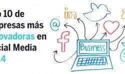 Top 10 Empresas más innovadoras en Social Media 2014