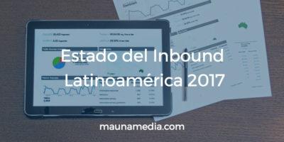 el estado del inbound latinoamérica 2017