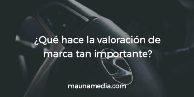 Valoración de Marca - su importancia