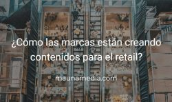 marketing de contenidos para retail