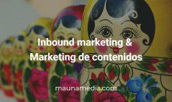 inbound markeitng & marketing de contenido