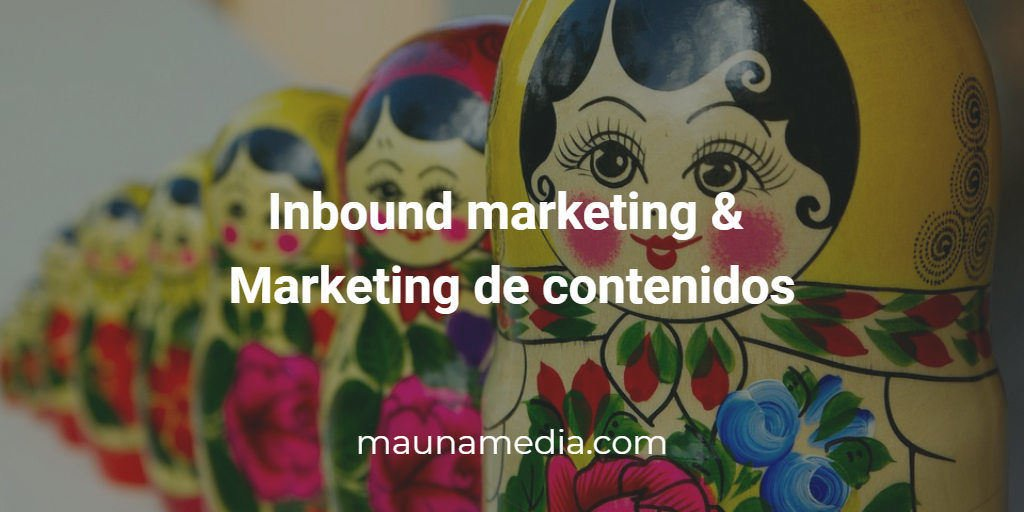inbound markeitng & marketing de contenido