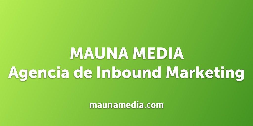 mauna media agencia de inbound marketing