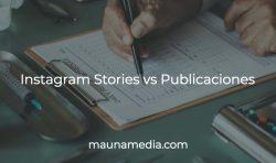 instagram stories vs publicaciones