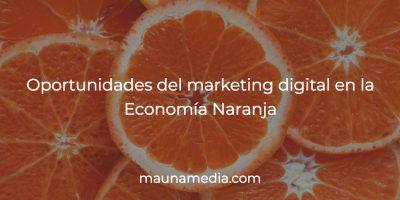 marketing digital economía naranja
