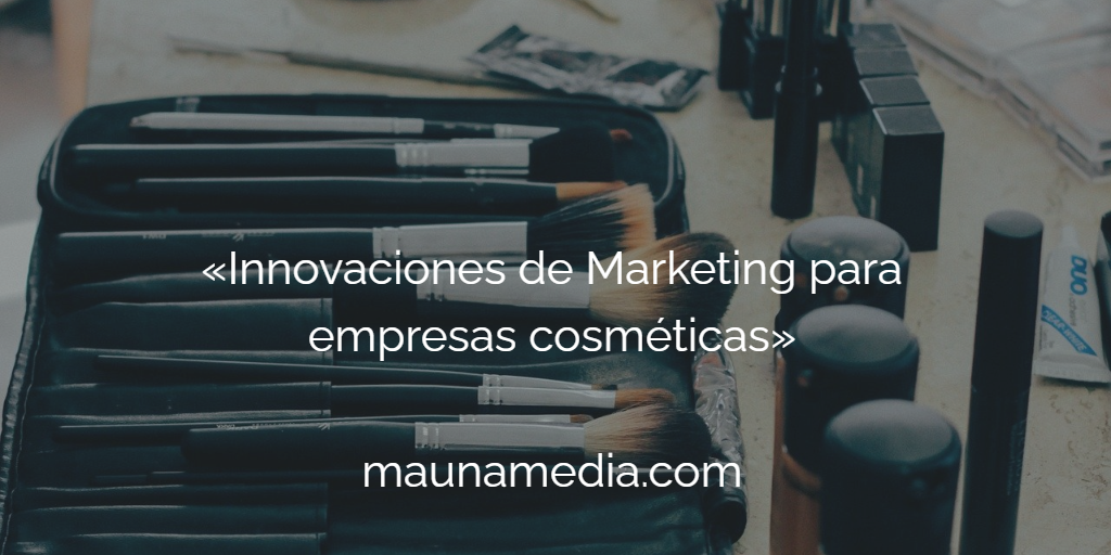 Marketing para empresas cosméticas